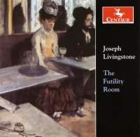 Joseph Livingstone: The Futility Room