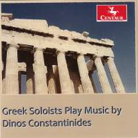 Dinos Constantinides: Music for Soloists & Orchestra