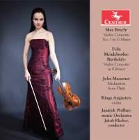 Bruch, Mendelssohn & Massenet: Violin Works