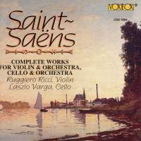 Saint-Saëns - Complete Works For Violin & Orchestra and Cello & Orchestra