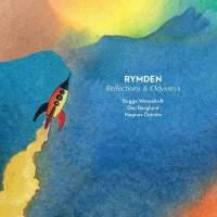 Reflections & Odysseys - Vinyl Edition