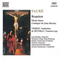 Fauré: Requiem, Messe basse & Cantique de Jean Racine and Vierne & Severac: Choral Works
