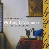 Andriessen, L: Writing to Vermeer