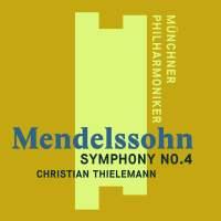Mendelssohn: Symphony No. 4 in A major, Op. 90 'Italian'