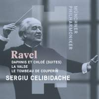 Ravel: Daphnis et Chloé (Suites), La Valse, Le Tombeau de Couperin