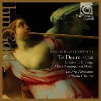 Charpentier - Te Deum & Missa Assumpta est Maria