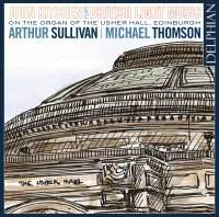 John Kitchen plays British Light Music on the Organ of the Usher Hall, Edinburgh