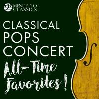 Classical Pops Concert: All-Time Favorites!