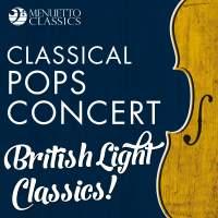 Classical Pops Concert: British Light Classics!