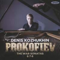 Prokofiev: Piano Sonatas Nos. 6-8 'The War Sonatas'