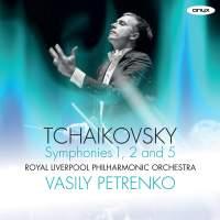 Tchaikovsky: Symphonies Nos. 1, 2 & 5