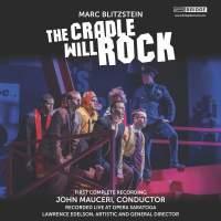 Blitzstein: The Cradle Will Rock