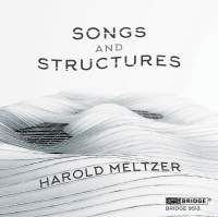 Harold Meltzer: Songs and Structures