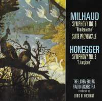 Milhaud & Honegger: Orchestral Works