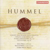 Hummel: Adagio and Rondo alla Polacca, Violin Concerto, Piano Variations
