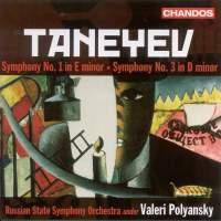Taneyev - Symphonies Nos. 1 & 3