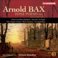 Bax - Tone Poems Volume 2