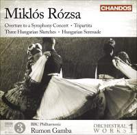 Miklós Rózsa: Orchestral Works Volume 1
