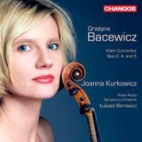 Grażyna Bacewicz: Violin Concertos, Volume 2