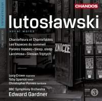 Lutosławski: Vocal Works