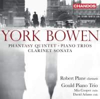 York Bowen: Chamber Works