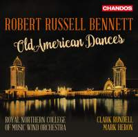 Robert Russell Bennett: Old American Dances