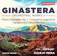Ginastera: Orchestral Works, Volume 3