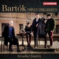 Bartók: String Quartet No. 1, Sz 40 (Op. 7), etc.