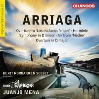 Arriaga: Symphony & Herminie