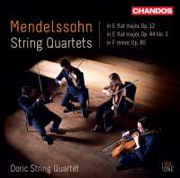 Mendelssohn: Complete String Quartets, Vol. 1