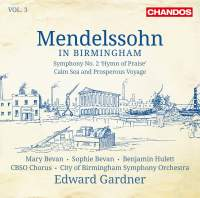 Mendelssohn in Birmingham, Vol. 3