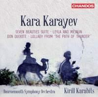 Kara Karayev: Seven Beauties Suite and other works