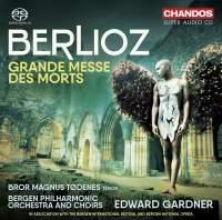 Berlioz: Grande Messe des Morts, Op. 5 (Requiem)