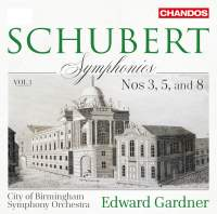 Schubert: Symphonies, Vol. 1