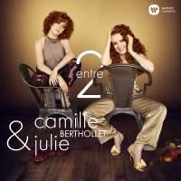 Entre 2: Camille & Julie Berthollet