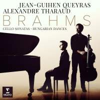 Brahms: Cello Sonatas & Hungarian Dances