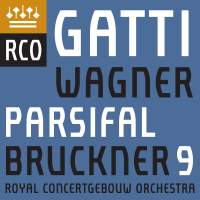 Wagner: Parsifal Prelude & Good Friday Spell & Bruckner: Symphony No. 9