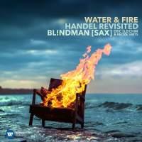Water & Fire – Händel Revisited