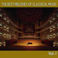 The Best Melodies of Classical Music, Vol. I