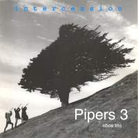 Intercession - Pipers 3