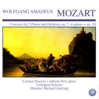 Mozart: Concerto for 2 Pianos and Orchestra No. 7 'Lodron' + No. 10