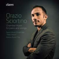 Sciortino: Chamber Music for Piano and Strings