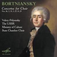 Bortniansky: Concertos for Choir Nos. 16, 3, 35, 5, 27, 8, 23