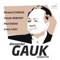 Alexander Gauk. R. Strauss, Debussy, Dukas, Liszt