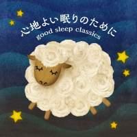 Good Sleep Classics