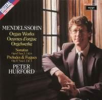 Mendelssohn: Organ Works