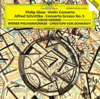 Glass: Violin Concerto & Schnittke: Concerto Grosso No. 5