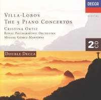 Villa-Lobos - The Five Piano Concertos