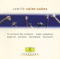 Saint-Saens: Carnival of the Animals, Organ Symphony & other orchestral works