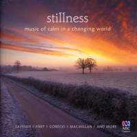 Stillness: Music of Calm in a Changing World